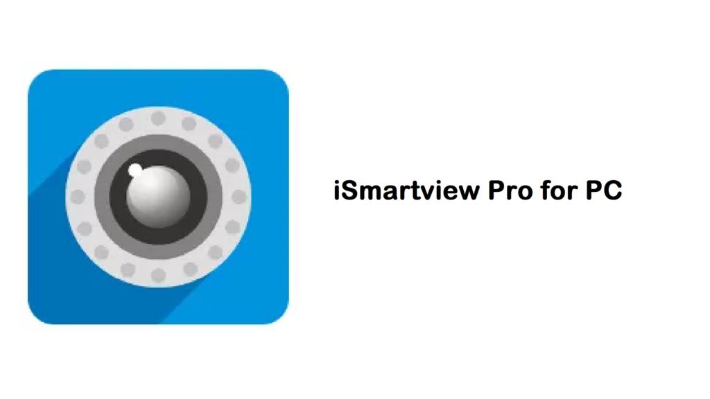 iSmartviewpro for pc 2019