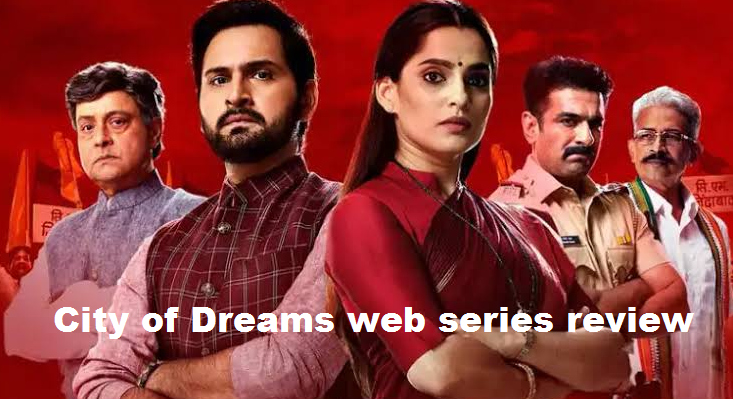 Most popular and trending City of dreams web series review