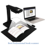 How to pick the best professional book scanner?