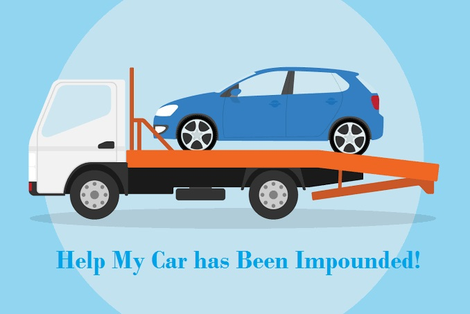 Help My Car has Been Impounded!
