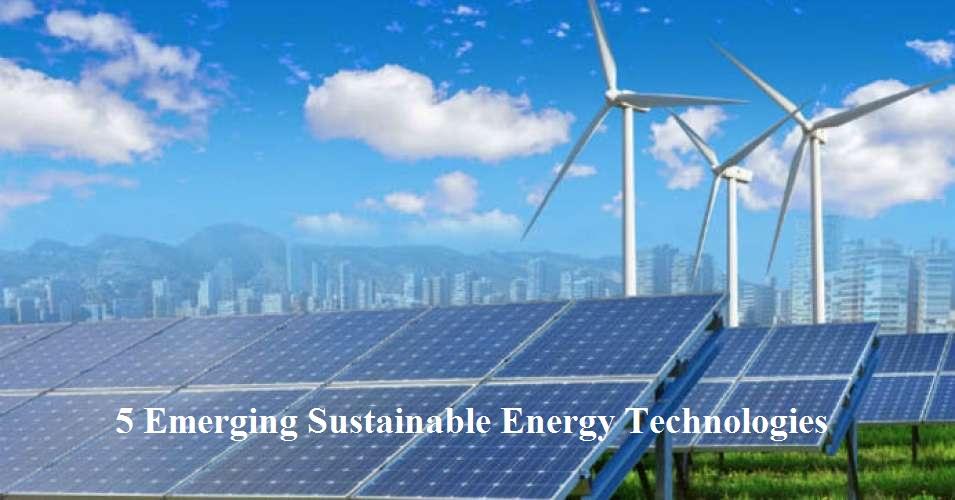 5 EmergingSustainableEnergyTechnologies