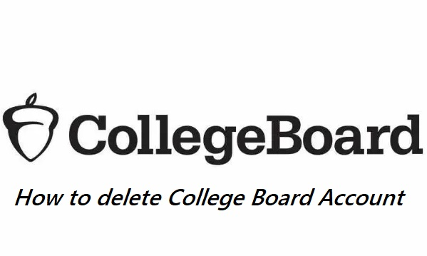 How to delete collegeboard account