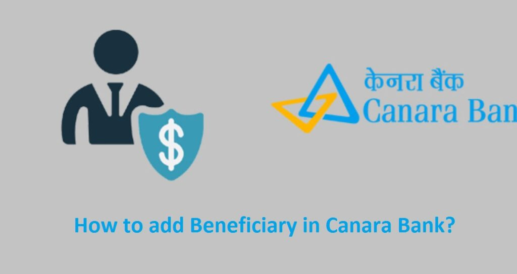 How to add Beneficiary in Canara Bank