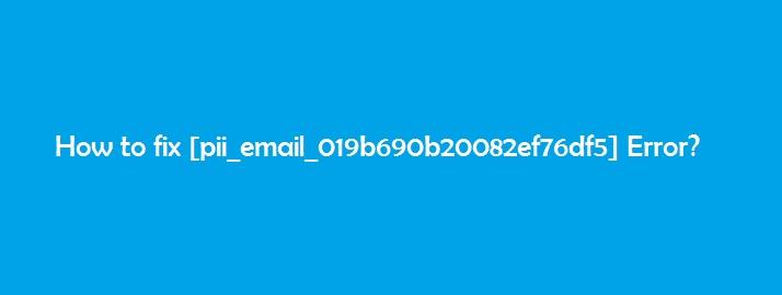 [pii_email_019b690b20082ef76df5] Error